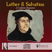 Luther and Salvation a Catholic Response CD STCSJC2289