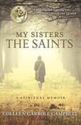 My Sister The Saints Spiritual Memoir Paperback 9780770436513