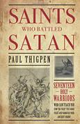 Saints Who Battled Satan Seventeen Holy Warriors Paperback 9781618907189