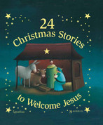 24 Christmas Stories to Welcome Jesus Hardcover 9781586176488