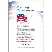 Forming Consciences for Faithful Citizenship Catholic Bishops USA 9781601375285 Paperback US7528