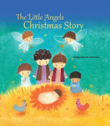 The Little Angels Christmas Story 9781612618524 Hardcover