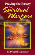 Praying the Rosary for Spiritual Warfare HC 9781681920214