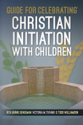 Guide for Celebrating Christian Initiation with Children PB 9781616713157