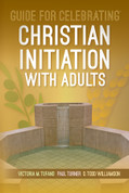 Guide for Celebrating Christian Initiation with Adults PB 9781616713164 / EGCCIA