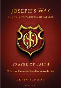 Joseph's Way Prayer of Faith PB 9780989924207