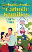 2017-2018 Celebrating Sunday for Catholic Families LTCSCF18