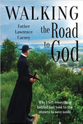 Walking the road to God | Book | Carney | Salvation  | 9781940209333 | 210 Pages