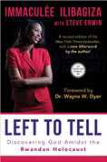 Left to Tell | Book | Ilibagiza| 256 Pages | Discovering God Amidst the Rwandan Holocaust | 9781401944322