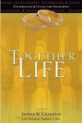 Together For Life | Revised for Order of Celebrating Matrimony