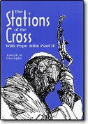 The Stations of the Cross With Pope John Paul II English Version