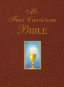 My First Communion Bible 26 illustrated stories of Christ measures 8 and 1 quarter by 11 and 1 quarter inches Burgundy 9781618900036