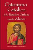 Catecismo Católico de los Estados Unidos para los Adultos | Spanish Edition