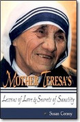 Saint Mother Teresa's Lessons of Love and Secrets of Sanctity