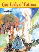Our Lady of Fatima paperback picture Book by Lovasik 32 illustrated Pages i s b n 9780899423876 measures 5 and 1 half by 7 and 3 eighths inches CB387