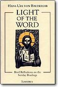 Light of the Word By Hans Urs Von Balthazar