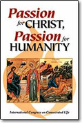 Passion For Christ, Passion For Humanity