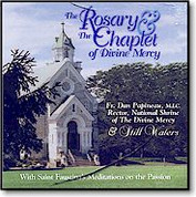 CD | Fr. Papineau Rosary and Chaplet Of Divine Mercy