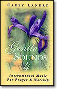 Carey Landry Gentle Sounds Vol. 4 Cassette