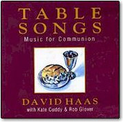 David Haas  Table Songs  Compact Disc