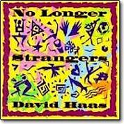 David Haas No Longer Strangers Compact Disc