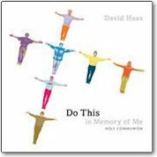 David Haas  Do This in Memory of Me  Compact Disc