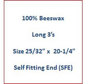 "Cathedral 100% Beeswax Long 3's - Size 25/32"" x 20-1/4""   Self Fitting End (SFE)"