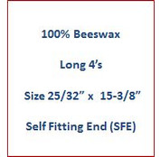"Cathedral 100% Beeswax Long 4's - Size25/32"" x 15-3/8"" - Self Fitting End (SFE)"