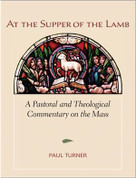 At The Supper of the Lamb - Liturgy Training Publications