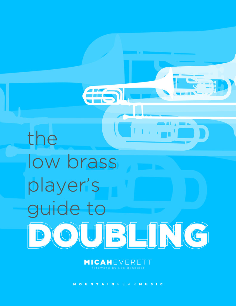 Low Brass Player's Guide to Doubling