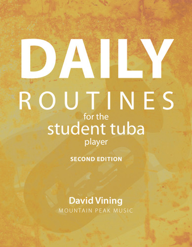 Daily Routines for the Student Tuba Player