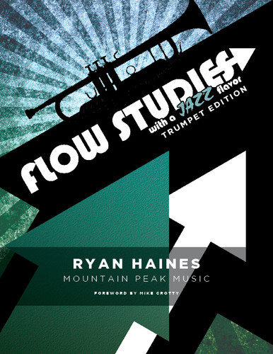 Flow Studies with a Jazz Flavor for Trumpet
