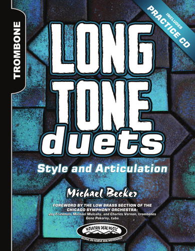 Long Tone Duets: Style and Articulation for Tenor and Bass Trombones (Hard Copy Version)
