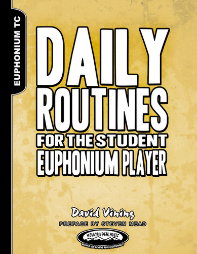 Daily Routines for the Student Euphonium Player (TC)