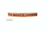 Wine Barrel Signs.  The Journey is Everything