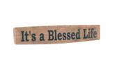 Wine Barrel Sign. It's a Blessed Life,