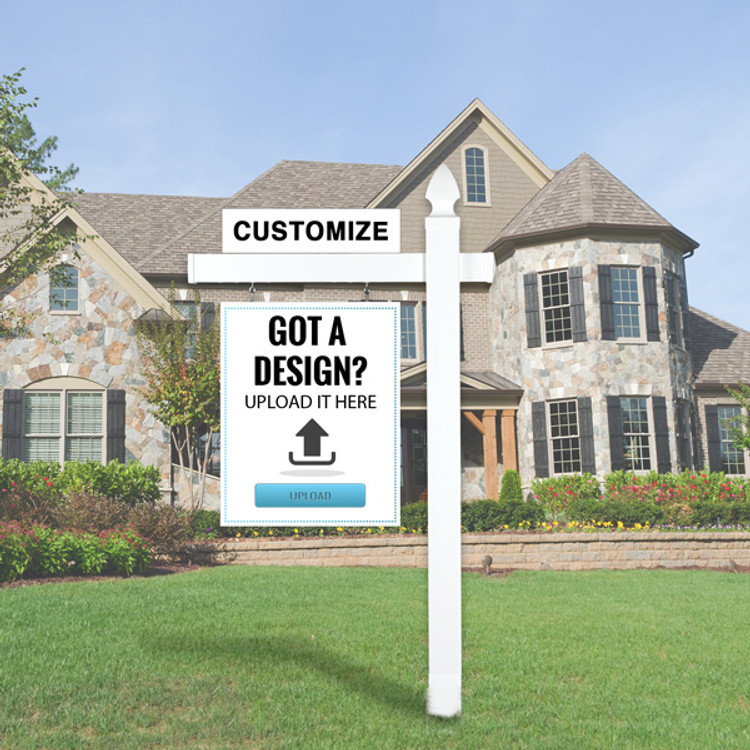 """Upload your own design sign- 24x30 and White Vinyl Real Estate  5' Post with 36""""- Gothic top."""