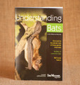 Understanding Bats, by Kim Williams and Rob Mies