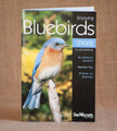 Enjoying Bluebirds More