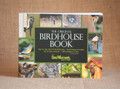 The Original Birdhouse Book by Don McNeil