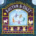 Brent Lewis: A Tisket, A Tasket, A Child's Rhythm Basket