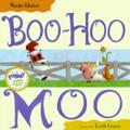 Boo Hoo Moo- Marge Palatini