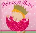 Princess Baby- Karen Katz