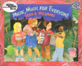 Music, Music, For Everyone- Vera B. Williams