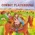 Putumayo Kids- Cowboy Playground