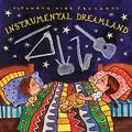 Putumayo Kids- Instrumental Dreamland