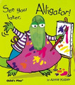 See You Later, Alligator Board Book