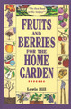 Fruits & Berries for the Home Garden.