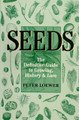 Seeds - The Definitive Guide to Growing, History & Lore
