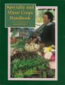Specialty & Minor Crops Handbook, 2E